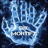 Mortify by LIL C