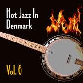 Hot Jazz in Denmark, Vol. 6 de Various Artists
