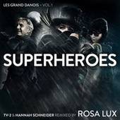 Superheroes - Les Grand Danois, Vol. 1 by Various Artists