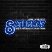 Saturday (feat. Q Dot, SquareBizz & Carl Roe by Kev