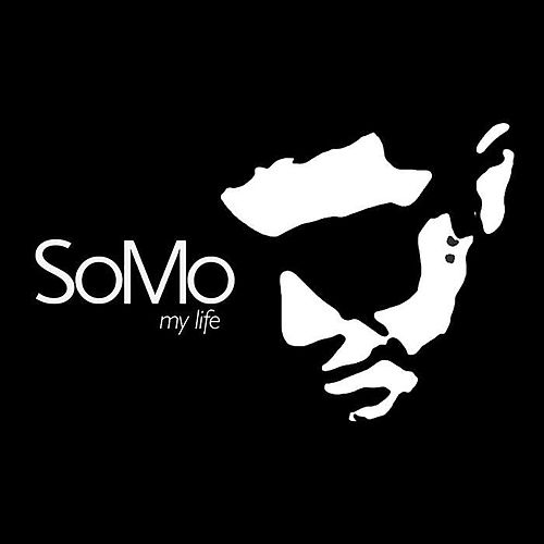 My Life by SoMo