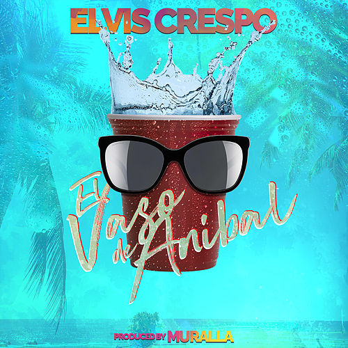 El Vaso de Anibal by Elvis Crespo