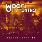 Tour Reencontro (Ao Vivo) de Doce Encontro