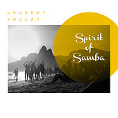 Spirit of Samba de Laurent Voulzy