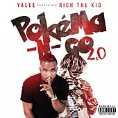 Pokéma-N-Go (Remix) [feat. Rich The Kid] de Yalee