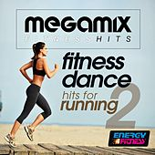 Megamix Fitness Dance Hits for Running 02 by Various Artists