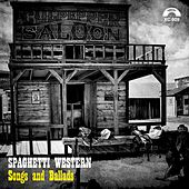 Spaghetti Western (Songs and Ballads) by Various Artists