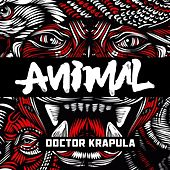 Animal by Doctor Krapula