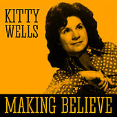 Making Believe by Webb Pierce