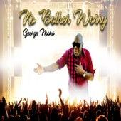 Nuh Bother Worry - Single de George Nooks