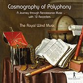 Cosmography of Polyphony de The Royal Wind Music