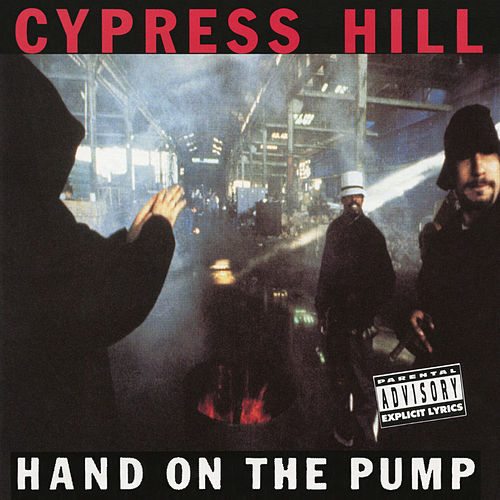 Hand on the Pump - EP by Cypress Hill