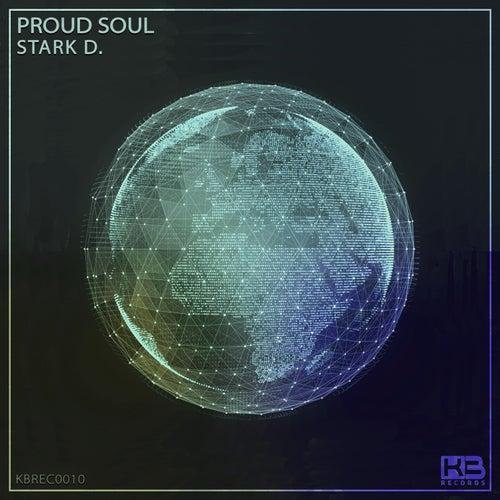 Proud Soul by Stark D