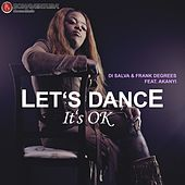 Let's Dance It's Ok by Frank Degrees