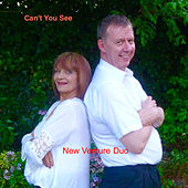 Can't You See by Robert Hart and Barbara Keith New Venture Duo