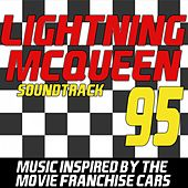 Lightning Mcqueen Soundtrack (Music Inspired by the Movie Franchise Cars) by Various Artists