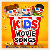 Kids Movie Songs - Childrens Music & Kids Songs from the Movies by Various Artists