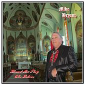 Blessed Are They Who Believe von Mike Bryant