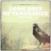 I lunghi giorni della vendetta (Long Days of Vengeances) - Main Titles (Remastered) by Armando Trovajoli