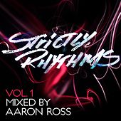 Strictly Rhythms, Vol. 1 (Mixed by Aaron Ross) von Aaron Ross