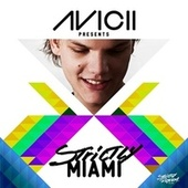 Avicii Presents Strictly Miami (DJ Edition; Unmixed) de Various Artists