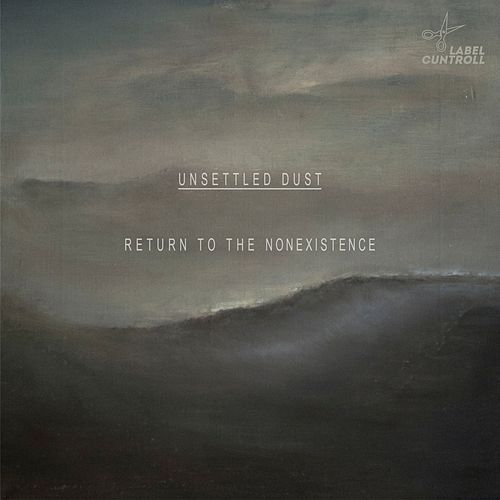 Return to the Nonexistence by Unsettled Dust