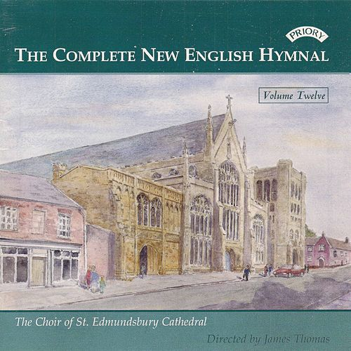 The Complete New English Hymnal, Vol. 12 de St Edmundsbury Cathedral Choir