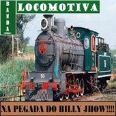 Na Pegada do Billy Jhow by Banda Locomotiva