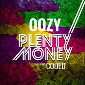Plenty Money (feat. Coded) von Oozy