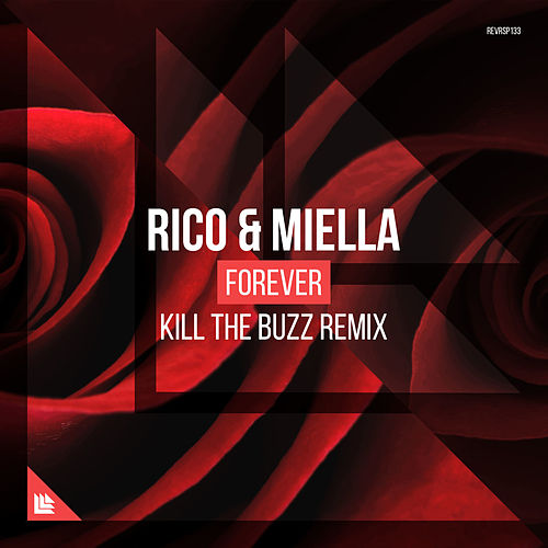 Forever (Kill The Buzz Remix) ...