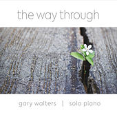 The Way Through von Gary Walters