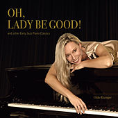 Oh, Lady Be Good by Ulrike Ritzinger
