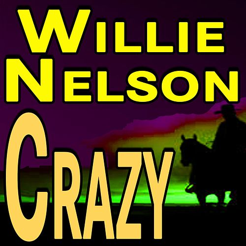 Willie Nelson Crazy de Willy Nelson
