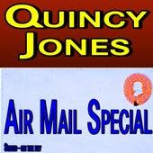 Quincy Jones Air Mail Special von Quincy Jones