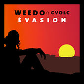 Évasion by Weedo