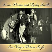 Las Vegas Prima Style (Analog Source Remaster 2017) di Louis Prima
