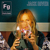Fool's Gold by Jack River