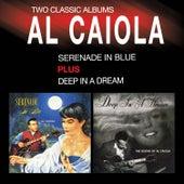 Serenade in Blue + Deep in a Dream (Bonus Track Version) by Al Caiola