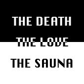 The Death, The Love & The Sauna de OLD
