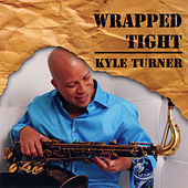 Wrapped Tight by Kyle Turner