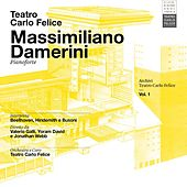 Archivi del Teatro Carlo Felice, vol. 1; Massimiliano Damerini interpreta Beethoven, Hindemith e Busoni by Teatro Carlo Felice