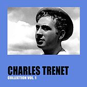 Charles Trenet Collection Vol. 1 de Charles Trenet