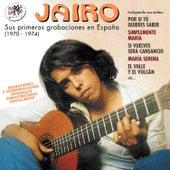 Sus Primeras Grabaciones en España (1970-1975) de Jairo