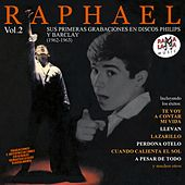 Sus Primeras Grabaciones en Discos Philips y Barclay (1962-1963) Vol. 2 de Raphael