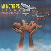 My Mother's Hands by Various Artists