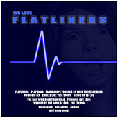 We Love Flatliners by Various Artists