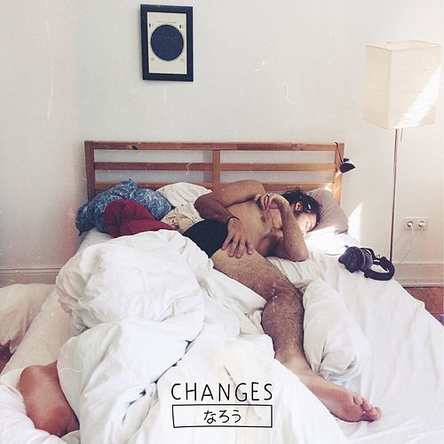 Changes (feat. Patch Edison) by Narou