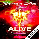 Alive - Live at the Garden State Art Center, Homldel, New Jersey Sep 5th 1981 de Rossington Collins Band