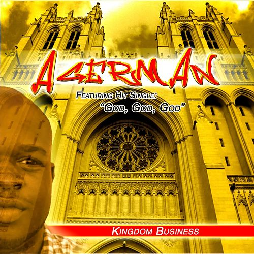 Kingdom Business by Agerman (of 3xkrazy)