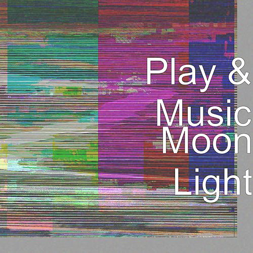Moon Light by Play
